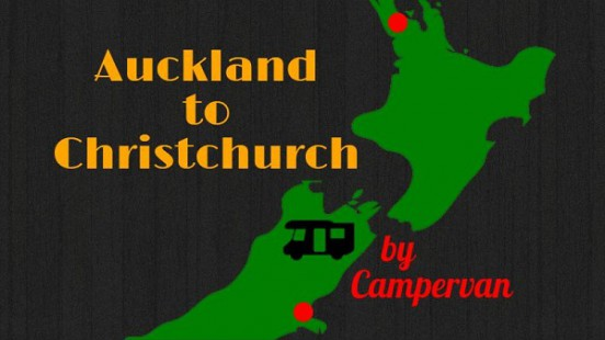 Auckland to Christchurch by Campervan Title