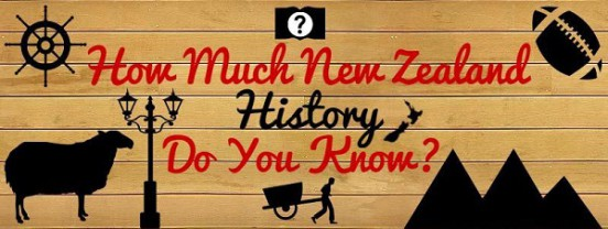 How Much New Zealand History Do You Know