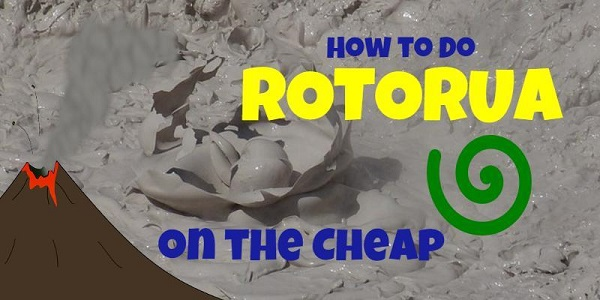 How to Do Rotorua on the Cheap Title