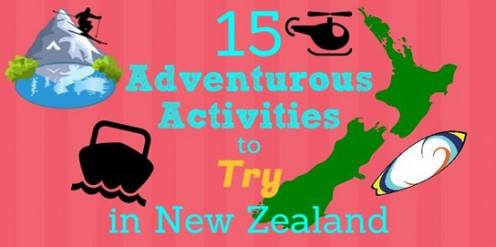 15 Adventurous Activities to Try in New Zealand Title